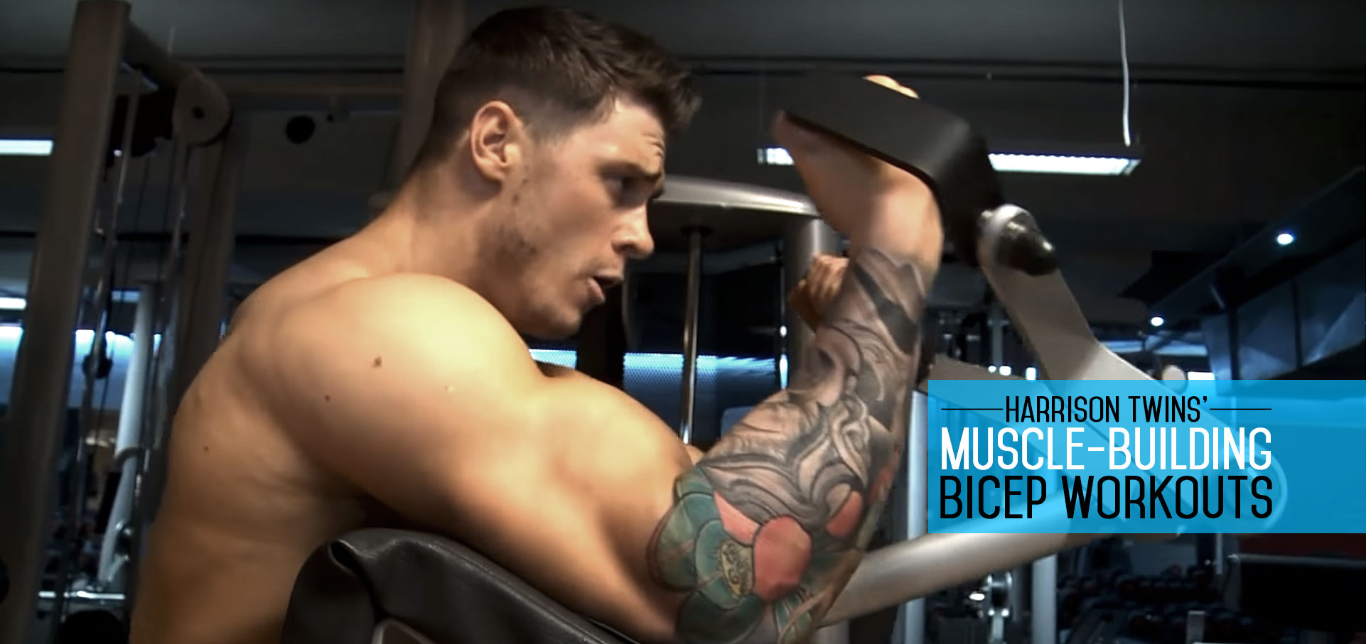 Harrison Twins' biceps workout